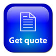 """GET QUOTE"" Button (quotation price online free special offer)"