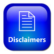 DISCLAIMERS Button (terms and conditions legal policy business)