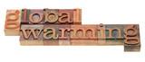 global warming phrase in letterpress type poster