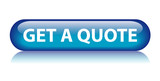 """GET A QUOTE"" Web Button (price calculator service quotation) poster"