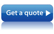 """GET A QUOTE"" Button (quotation price online free special offer)"