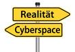 Realität oder Cyberspace