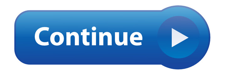 """CONTINUE"" Button (web internet validate next submit click here)"