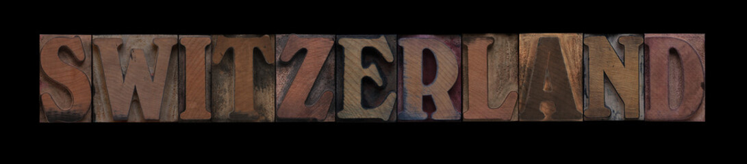 Switzerland in old wood type