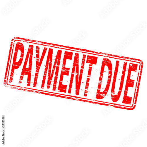 "Rubber stamp illustration showing ""PAYMENT DUE"" text"