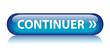"Bouton Web ""CONTINUER"" (suivant valider ok envoyer cliquer ici)"