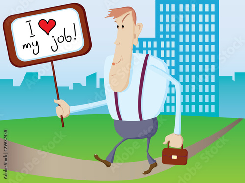 "Office man with empty board ""I love my job"""