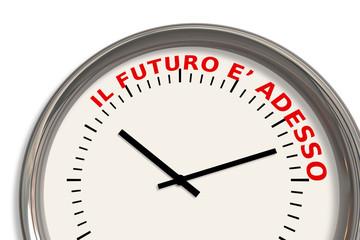 Il futuro è adesso