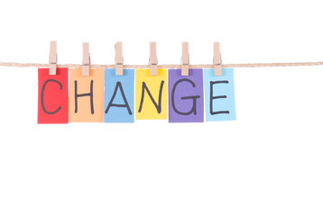 Change, Colorful words hang on rope