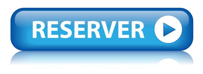 Bouton RESERVER (réservation en ligne vols hôtel restaurant ok)