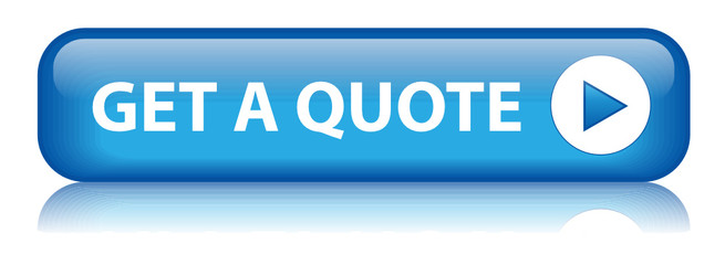 """GET A QUOTE"" Button (calculate price online quotation free now)"
