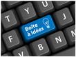 """Touche """"BOITE A IDEES"""" (solutions imagination idées bouton web)"""