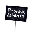 """Ardoise """"Produit éthique"""""""