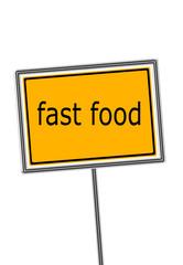 fast food, Schild