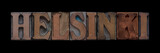 the word Helsinki in old letterpress wood type