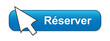 Bouton Web RESERVER (réservation vols restaurant hôtel en ligne)