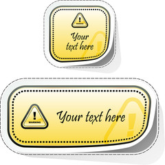 Warning vector sticker. Vector template.