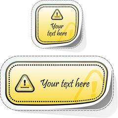 Warning vector sticker. Vector template.