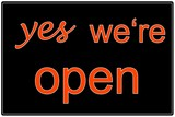 yes we're open black/orange
