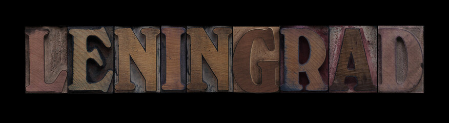 the word Leningrad in old letterpress wood type