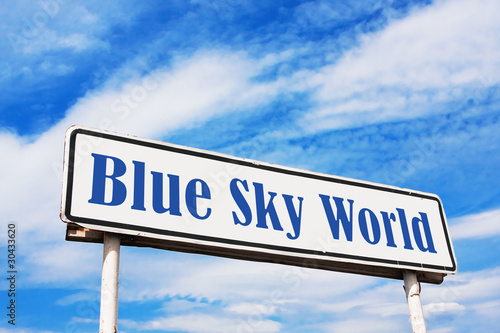Blue Sky World road sign