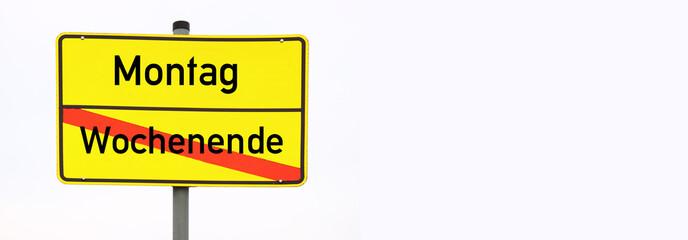 Schild Wochenende © Matthias Buehner