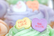 Candy Hearts on Cupcakes