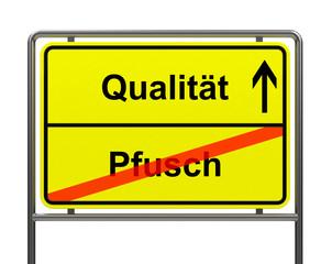 Qualität-Pfusch