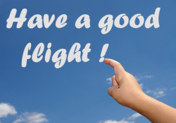 Have a good flight in the sky