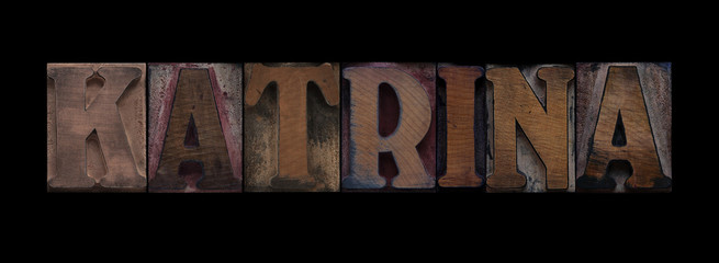 the word Katrina in old letterpress wood type