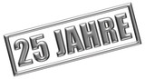 Fototapety Stempel silber 25 JAHRE