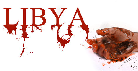 Hand in blood and word Libya symbolizes dead people in Libyan co