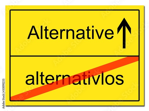 alternativlos Alternative Schild