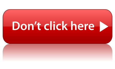 """DON'T CLICK HERE"" Web Button (stop warning sign mouse cursor)"