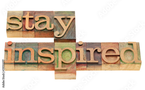 stay inspired in letterpress type