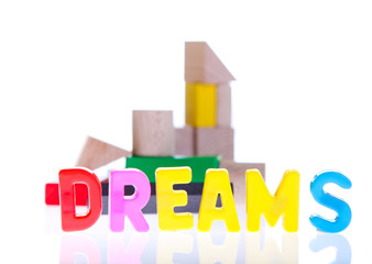 Dreams, family and life concepts from toy blocks