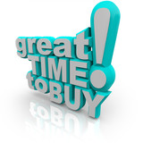 Great Time to Buy - Words Encouraging a Sale poster