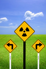 Radioactive sign with turn sign.