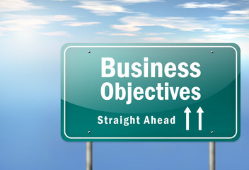 "Highway Signpost ""Business Objectives"""