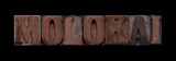 Molokai in old wood type