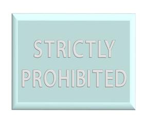 Chrome billboard - Strictly prohibited