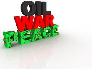 Cracked 3d text concept oil, war, peace