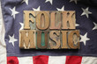 American flag with folk music words