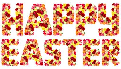 HAPPY EASTER, roses flower letters