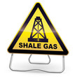 Yellow Drilling Shale Gas Warning Sign (tripod)