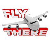 Fly There - Jet Airplane and Travel Words poster