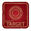 Old damaged stay on target sign, strategy concept