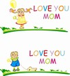 Stylized vector boy and girl with words Love you mom