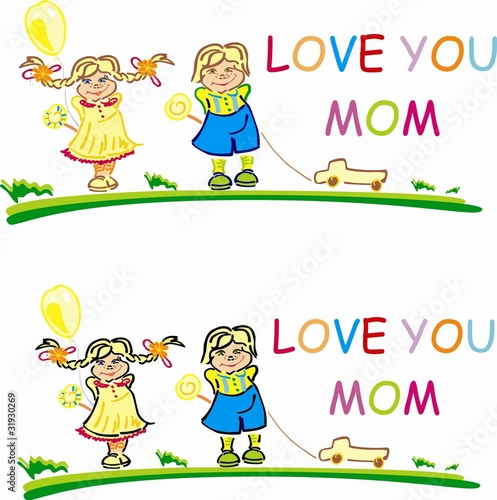 Stylized vector children with words Love you mom