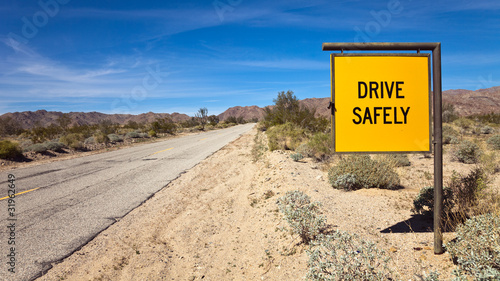 Drive Safely Sign in the Sonora Desert